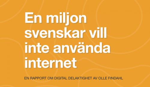 En miljon svenskar vill inte använda internet